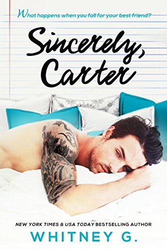 Sincerely, Carter: A Friends to Lovers Romance